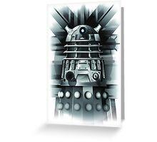 Dalek- Dr who Greeting Card
