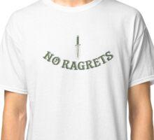 NO RAGRETS - Funny Misspelled Tattoo Parody Classic T-Shirt