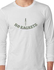 NO RAGRETS - Funny Misspelled Tattoo Parody Long Sleeve T-Shirt