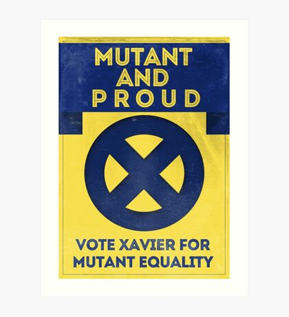 Mutant and proud campaign  Art Print