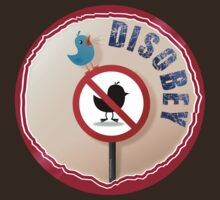 Disobey! by pokingstick