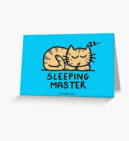 Sleeping master Greeting Card