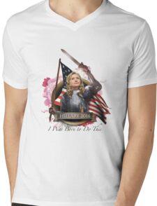 Hillary 2016 - I Was Born To Do This Mens V-Neck T-Shirt