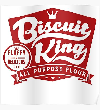 Biscuit King Poster