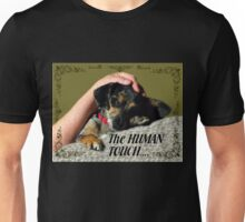 The Human Touch Unisex T-Shirt