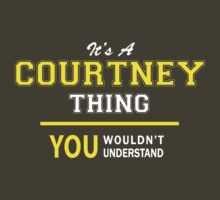 It's A COURTNEY thing, you wouldn't understand !! by satro