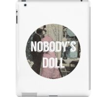 Nobody's Doll  iPad Case/Skin