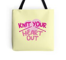 KNIT YOUR HEART OUT Tote Bag