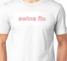 Swine flu Red White Unisex T-Shirt