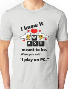 """""""Meant to be""""  PC Master Race Steam Gamer Valentine Unisex T-Shirt"""