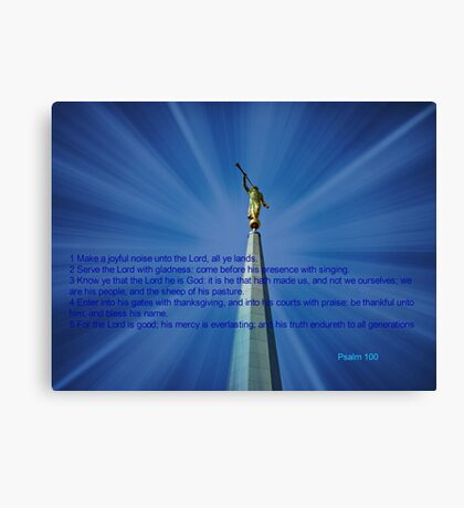 Psalm 100 (with video link) Canvas Print