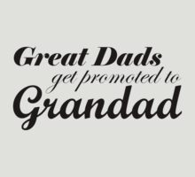 Great Dads Get Promoted to Grandad by LaFeeVerte