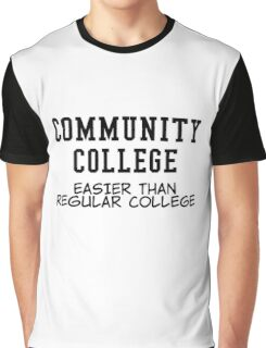 community college black Graphic T-Shirt