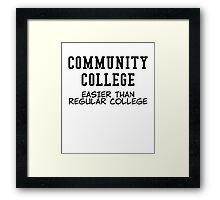 community college black Framed Print