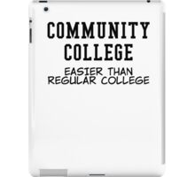 community college black iPad Case/Skin