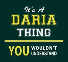 It's A DARIA thing, you wouldn't understand !! by satro
