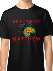 We Survived Hurricane Matthew Classic T-Shirt