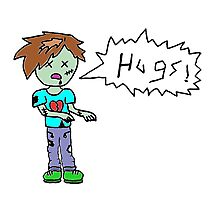 Zombies Just Want Hugs! (boy) Photographic Print