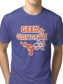 Geek & Gangsta - Nerdy Retro Science Fiction Humor Tri-blend T-Shirt