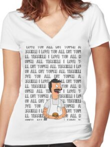 """Bob Belcher - """"I love you all but you're all terrible"""" Women's Fitted V-Neck T-Shirt"""