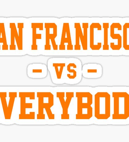 San Francisco vs Everybody Sticker