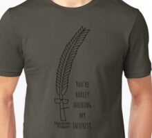 Barley Paying Attention Unisex T-Shirt