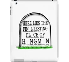 Here Lies The Final Resting Place of Hangman Tombstone iPad Case/Skin