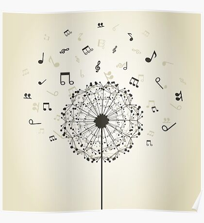 Music a dandelion Poster