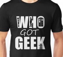 Doctor Who - Who Got Geek Unisex T-Shirt