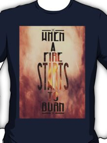 Disclosure - When A Fire Starts To Burn  T-Shirt