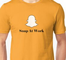 Snap At Work Unisex T-Shirt