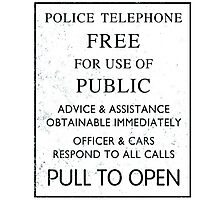 Police Telephone - Free For Public Use Photographic Print