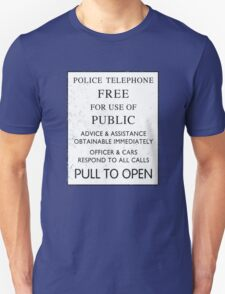 Police Telephone - Free For Public Use Unisex T-Shirt