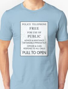Police Telephone - Free For Public Use T-Shirt