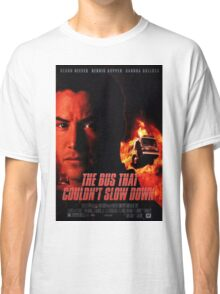 The Bus That Couldn't Slow Down Classic T-Shirt