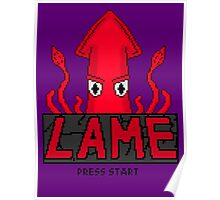 LAME Squid Pixel Art Poster