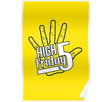 High Five Friday Poster