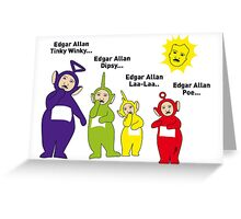 Teletubbies Edgar Allan Poe 2 Greeting Card