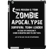 This Persons Is Your Zombie Apocalypse T Shirt iPad Case/Skin