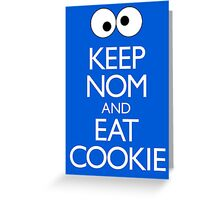 Keep Nom & Eat Cookie Greeting Card