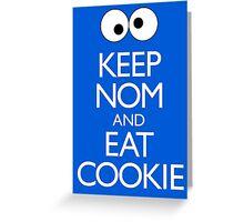 Keep Nom & Eat Cookie Greeting Card