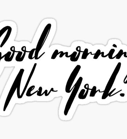 Good morning, New York! Sticker
