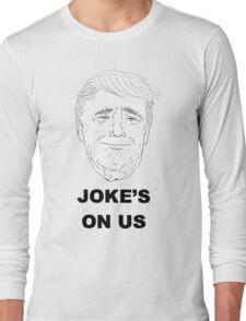 Joke's On Us T-Shirt