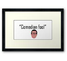 Comedian Fool Framed Print