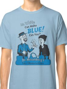 Mr. White Can Make Blue! Can You? Classic T-Shirt