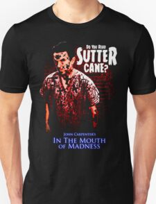 Sutter Cane John Carpenter Horror Movie T-Shirt Unisex T-Shirt