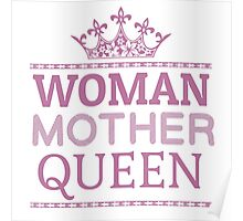 Woman Mother Cool Queen Mom Gift  Poster