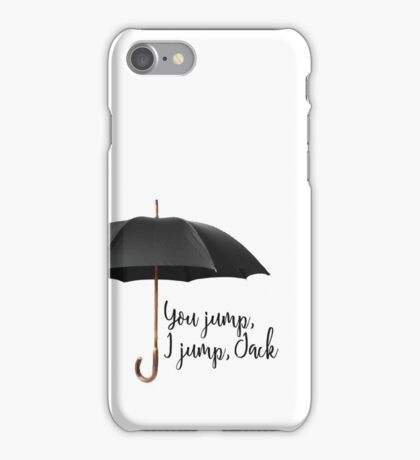 You Jump, I Jump iPhone Case/Skin