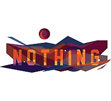 Nothing  Photographic Print