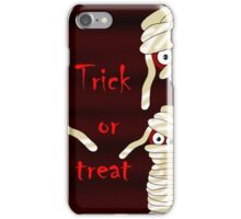 Trick or treat - Halloween mummy iPhone Case/Skin